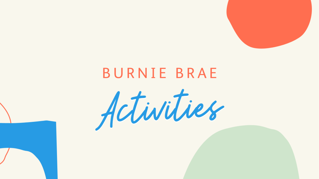 Burnie Brae activities – home resources